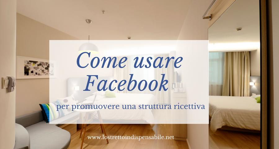 Facebook per promuovere una struttura ricettiva